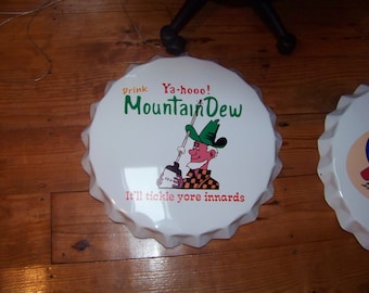 "Mountain Dew Soda Bottle Cap Sign  22"" Across from 60's Mold"
