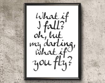 What If I Fall | Oh My Darling What If You Fly | Inspirational Nursery Wall Art | What If I Fall Print | Inspirational Kids Wall Art