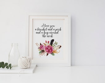 "PRINTABLE Art ""I Love You A Brushel And A Peck"" Typography Art Print Floral Art Print Floral Wall Art Love Quote Nursery wall art"