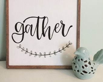 "Hand Painted ""Gather"" Sign"
