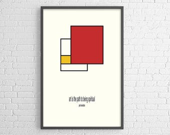 Piet Mondrian quote: art is the path to being spiritual - poster
