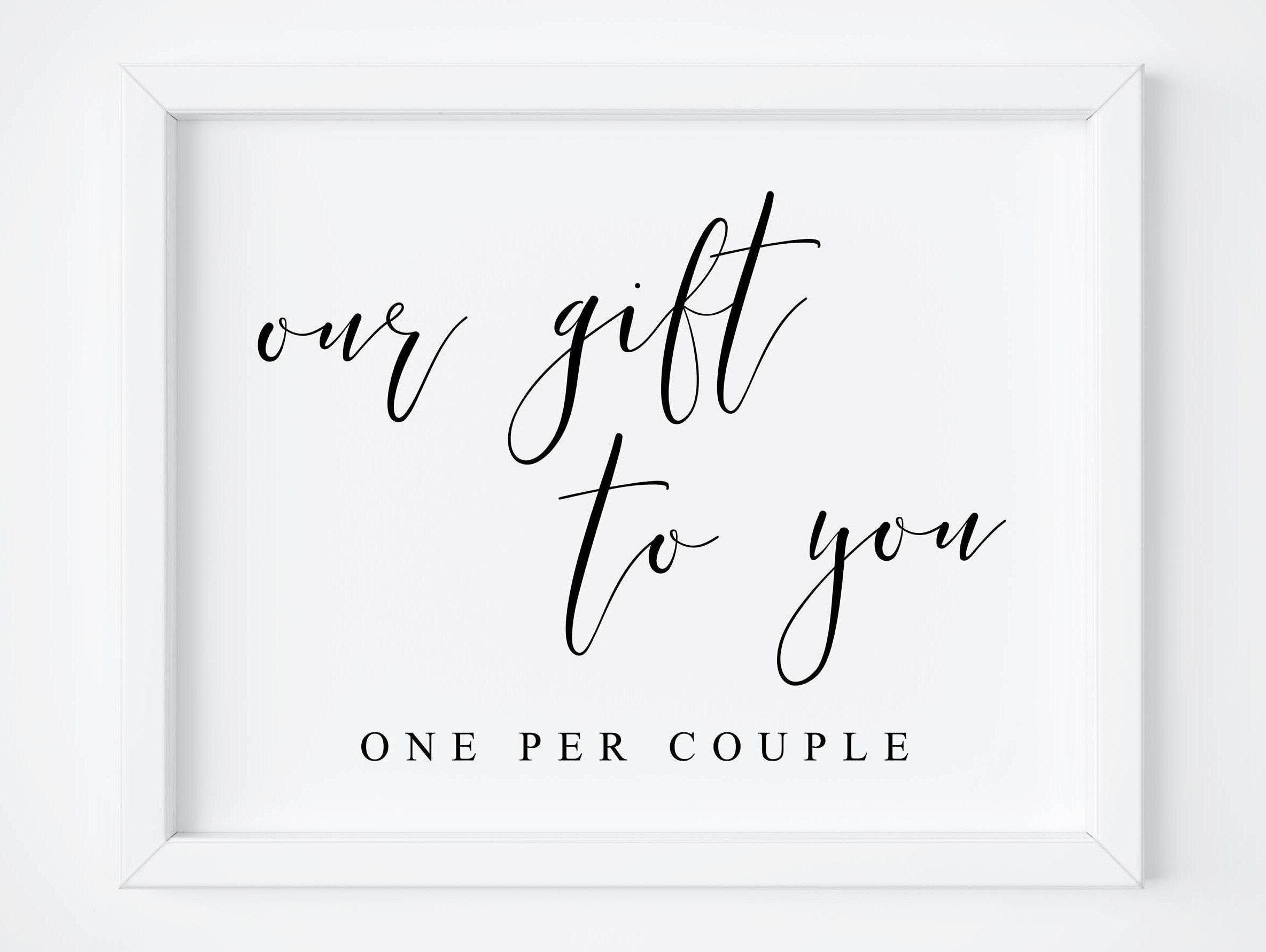 Our Gift To You Sign-Wedding Sign-Wedding Favors-Wedding Favor