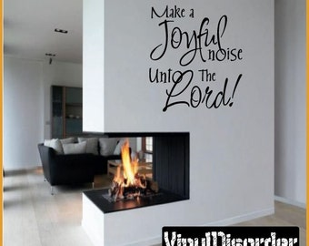 Make A Joyful noise unto the lord - Vinyl Wall Decal - Wall Quotes - Vinyl Sticker - Hb003ET