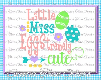 Easter Svg Easter Little Miss svg, Little Miss Eggstremely Cute Svg, Easter Cut, Dxf Silhouette, Cameo Cricut cut file INSTANT DOWNLOAD