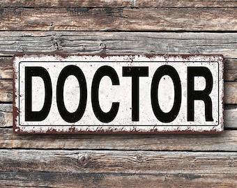Doctor Metal Street Sign, Rustic, Vintage   TFD2027