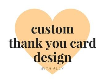 Custom Thank You Card Design