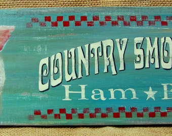 Country Smokehouse Pig Rustic Sign