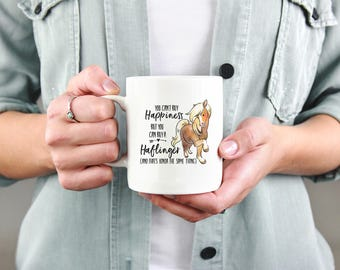 You Can't Buy Happiness, But You Can Buy a Haflinger - 11oz Mug | Equestrian Gift, Horse Gift, Horse Lover Gift, Haflinger Gift
