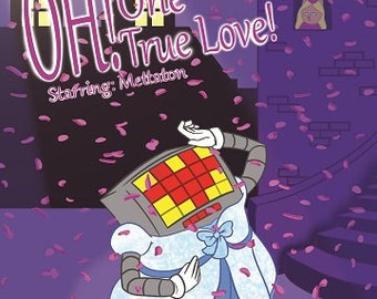 Oh! One True Love! Mettaton Poster ~ 11 1/2 x 16 Undertale Inspired