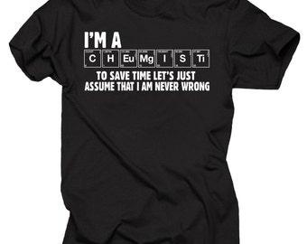 Funny Chemist T-shirt Gift for Chemistry Teacher Chemist Father's Day Birthday Gift
