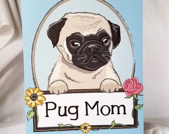 Pug Mom - Customizable - Greeting Card