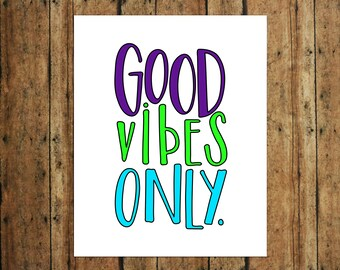 Good Vibes Only | Digital Print | Calligraphy | Purple, Green & Teal