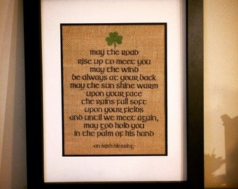 Irish blessing burlap print. May the road rise up to meet you.