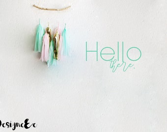 "Wall Sticker - Hello There - 22"" by 40"""