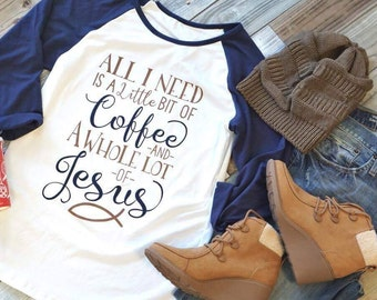 Coffee and Jesus Shirt