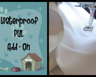 Waterproof PUL Add On (Polyurethane Laminate)
