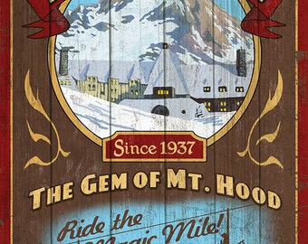 Timberline Lodge - Mt. Hood, Oregon - Vintage Sign (Art Prints available in multiple sizes)