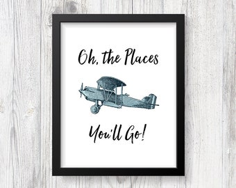 Oh The Places You'll Go Nursery Art Print, Airplane Digital Art Print, Adventure Quote, INSTANT PRINTABLE
