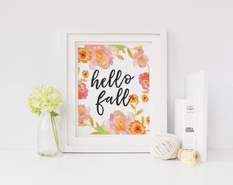 Printable Wall Art - Hello Fall, Fall Print, Wall Decor, Fall Leaves, Autumn Decor, Fall Print, Autumn Print, Fall Decor, Fall Wall Art