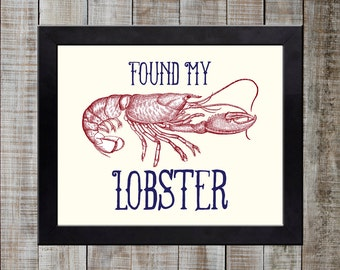 Friends Inspired Vintage Styled Print - 'FOUND MY LOBSTER' 'Lobsters Mate for Life'