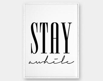 Stay Awhile Wall Art, Printable Poster, Scandinavian Poster, Affiche Scandinave, Stay Awhile Print, Bedroom Print, Home Decor, 50x70, 18x24