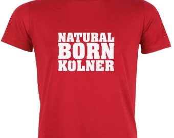 T-Shirt Natural born Cologne