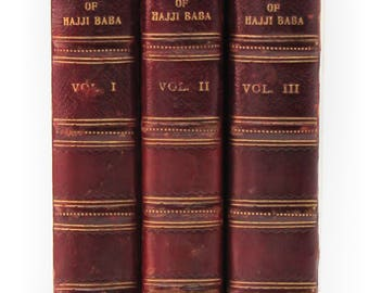 """Morier, James """"The Adventures of Hajji Baba of Ispahan"""" 1824, Persian Life in the 19th Century"""