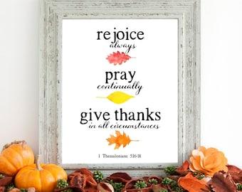 Rejoice Always Fall Autumn Printable Wall Art 8x10, 5x7, 11x14, 1 Thessalonians 5:16-18, Bible Verse Scripture Printable, Autumn Decor