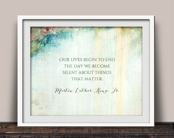 MLK Jr Quote, Martin Luther King Jr, Things That Matter, MLK Jr, Hope and Change, Civil Rights Quote, Inspirational Quote, Home Decor, MLK
