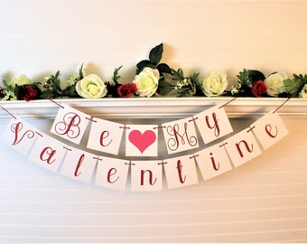 VALENTINE BANNERS and Signs, Be My Valentine Banner, Happy Valentines Day Home Decor, Love Garland, Valentines Day Garland, St Valentine Day