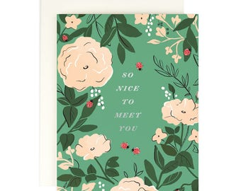 So Nice to Meet You- Greeting card with silver foil