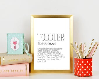 Toddler definition / funny definition / funny nursery decor / nursery decor / tiny humans / tiny human decor / funny toddler definition