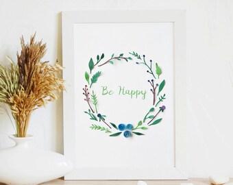 Print Wall Art, Be Happy | Home wall art, Printable Floral Art, Floral Art, Be happy art, Home decoration, Nursery Decor, Green Wall Art, A3