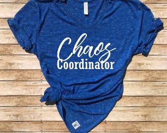 Unisex V Neck T Shirt Chaos Coordinator - Funny T shirt
