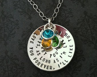 I'll love you forever, I'll like you for always, as long as I'm living my baby you'll be - Hand Stamped Necklace- Quote- Birthstones