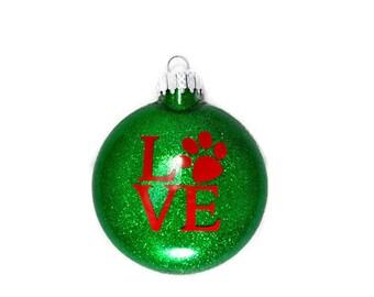 Love Dog Paw Ornament - Paw Print Love Ornament - Love Paw Print Ornament - Dog Paw Love Ornament - Paw Print Ornament - I Love My Dog