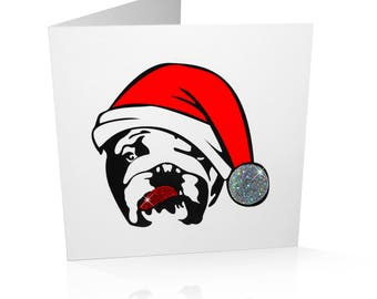 Limited Edition Bulldog Christmas Card: Bulldog in Santa Hat with Glitter Tongue and Pom Pom