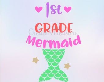 Back to School svg, First Grade svg, First day of school svg.  Cutting file for Silhouette Cameo and Cricut . Mermaid SVG, DXF.