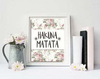 Lion king, Hakuna matata  poster, Inspirational quote, Floral print art, disney quotes, Positive inspiration, gift for mom, nursery wall art