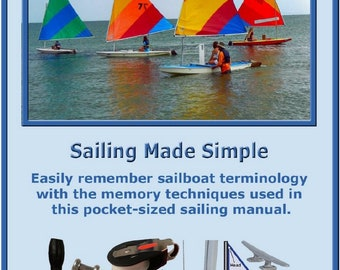 Small Sailboats Made Fun And Easy