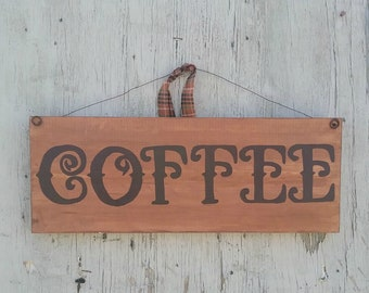 Wood Sign Saying, Coffee Sign, Rustic Sign, Wood Sign, Coffee, Country Decor, Coffee Decor, Rustic, Coffee Lover, Wall Decor, Primitive Sign