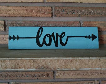 Love with Arrow Wooden Sign
