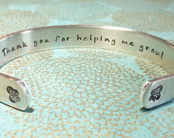 Teacher Gift | Gift for teacher | Gift for Tutor | Daycare | Thank you for helping me grow! Custom Hand Stamped Bracelet by MadeByMishka.com