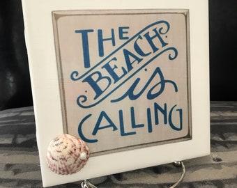 The Beach Is Calling, 6x6 Sign & Easel, Beach Decor, Beach House, Lake Cottage, Nautical, Wedding Bridal Gift, Gifts For Mom, Bathroom Decor