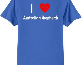 Dogs - I Love Australian Shepherds T-Shirt