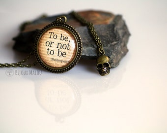 Necklace Set Quote and Skull Hamlet Quote To be or not to be William Shakespeare Quote Necklace Skull necklace