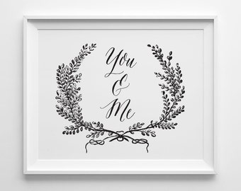 You & Me Print, Black and White Bedroom Art, Wedding Gift, Anniversary Gift, Minimal Bedroom Decor, Wedding Sign