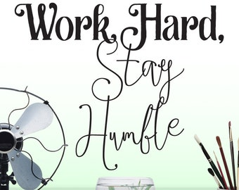 Work Hard Inspirational Vinyl Wall Decal Quote, Positive Affirmation Decal, Vinyl Wall Sticker Wall Words (001612b0v)