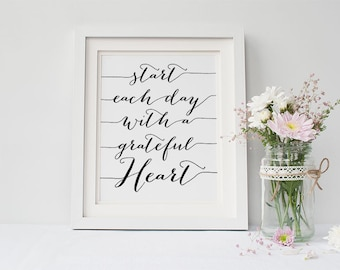 PRINTABLE Art Start Each Day With a Grateful Heart Sign, Quote Print, Black and White Home Decor, Inspirational Poster Motivational 8x10
