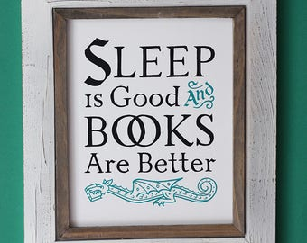 Sleep Is Good And Books Are Better - Game of Thrones poster - Tyrion Lannister quote